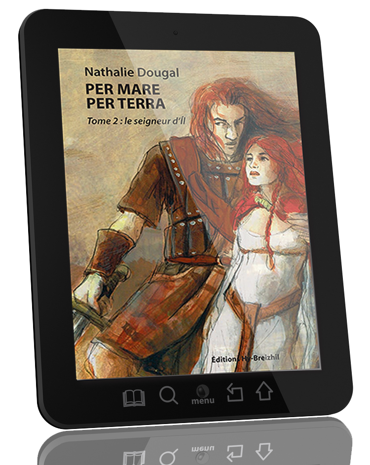 Per Mare Per Terra - Tome 2 : Le seigneur d'il / Nathalie Dougal - version EBOOK  (EPUB)